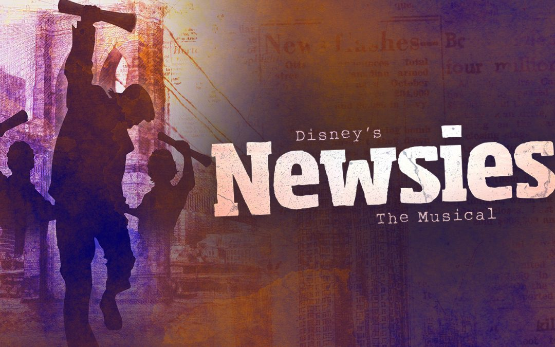 Extra! Extra! Read All About it! Newsies is Coming to EPAC!