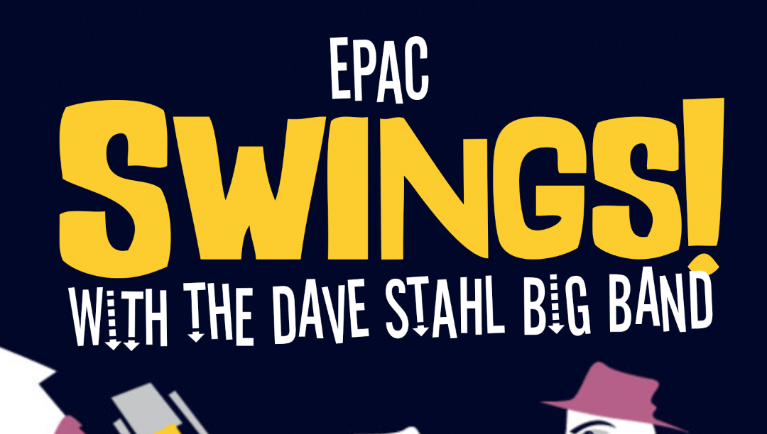 EPAC Swings With The Dave Stahl Big Band